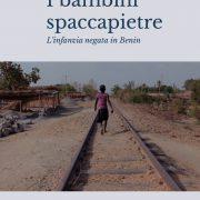 I bambini spaccapietre del Benin_Copertina